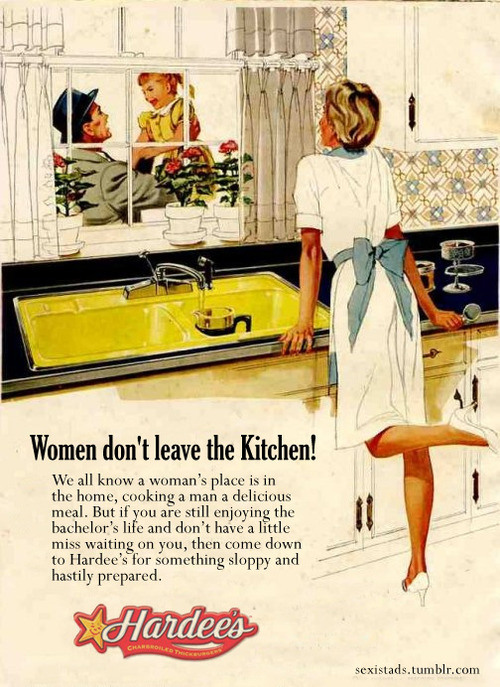 Sexist Ad Women Dont Leave The Kitchen Creative Ads And More