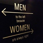 women are always right funny bathroom sign