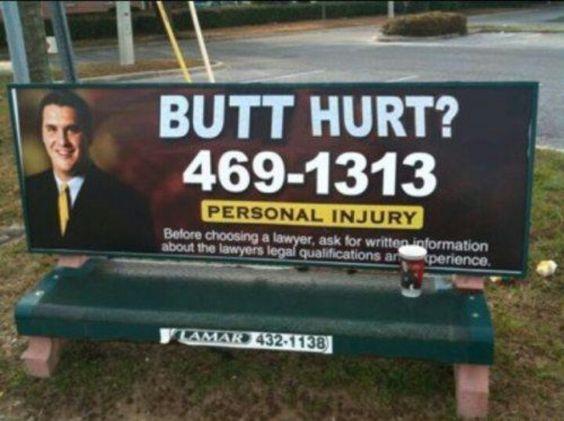 Butt Hurt Injury Lawyer Ad