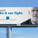 O'Dea Earle Injury Lawyer BIllboard Media Campagin