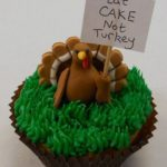 Turkey Protesting Thanksgiving Cupcake